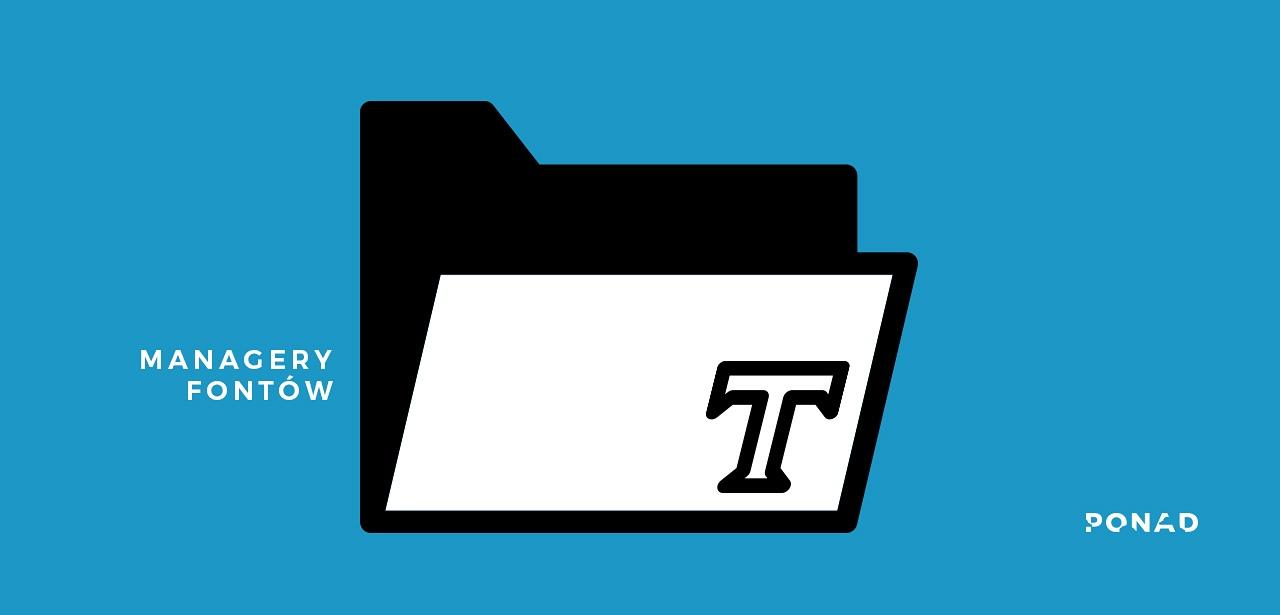 Zarządzanie fontami - managery czcionek